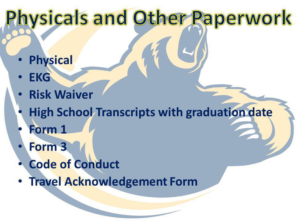 Physicals and Other Paperwork