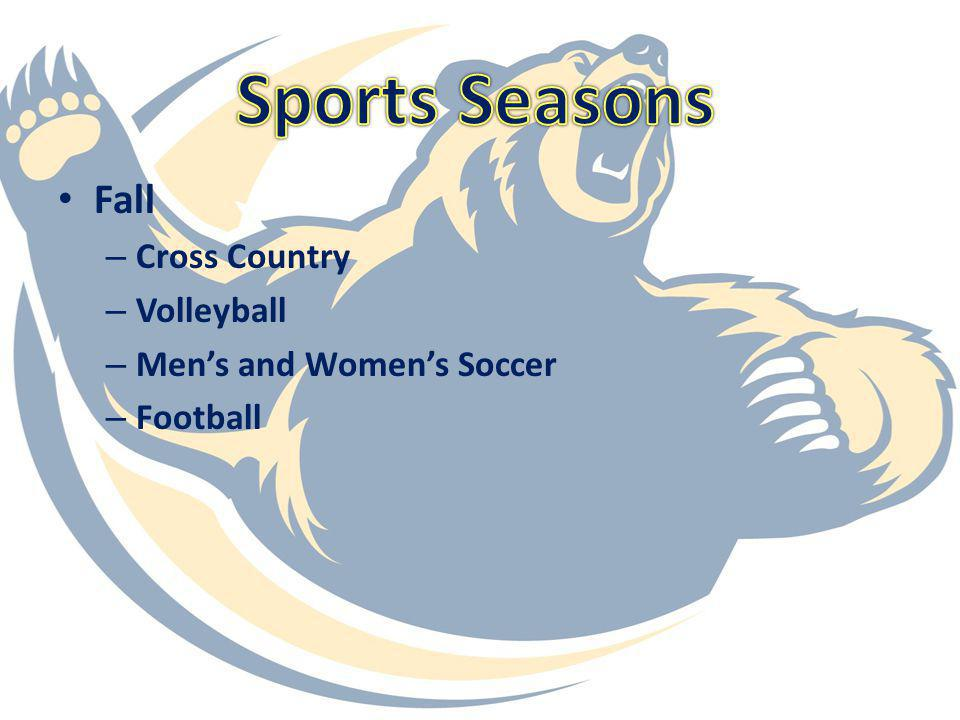Sports Seasons Fall Cross Country Volleyball Men's and Women's Soccer