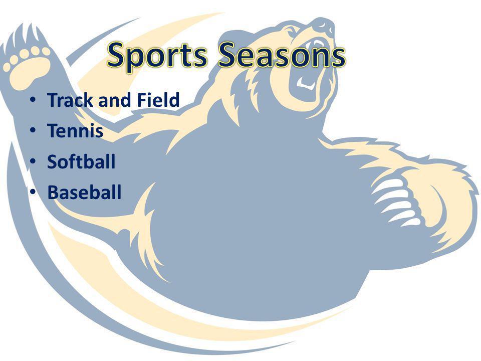 Sports Seasons Track and Field Tennis Softball Baseball
