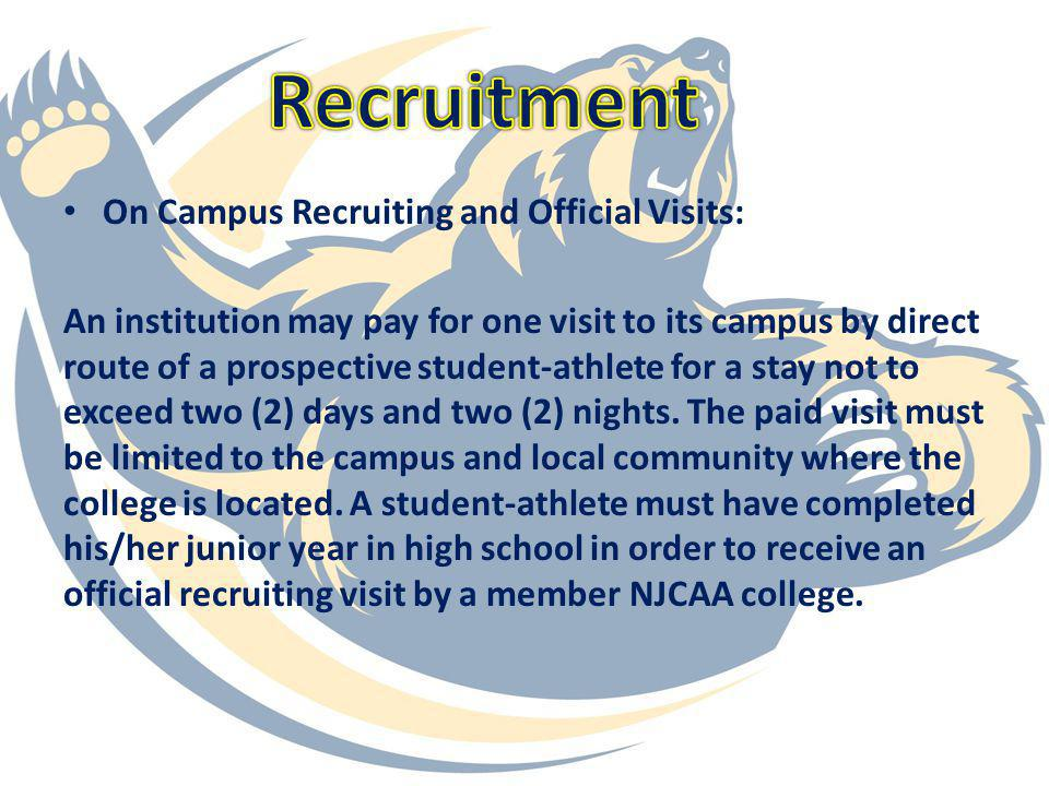 Recruitment On Campus Recruiting and Official Visits: