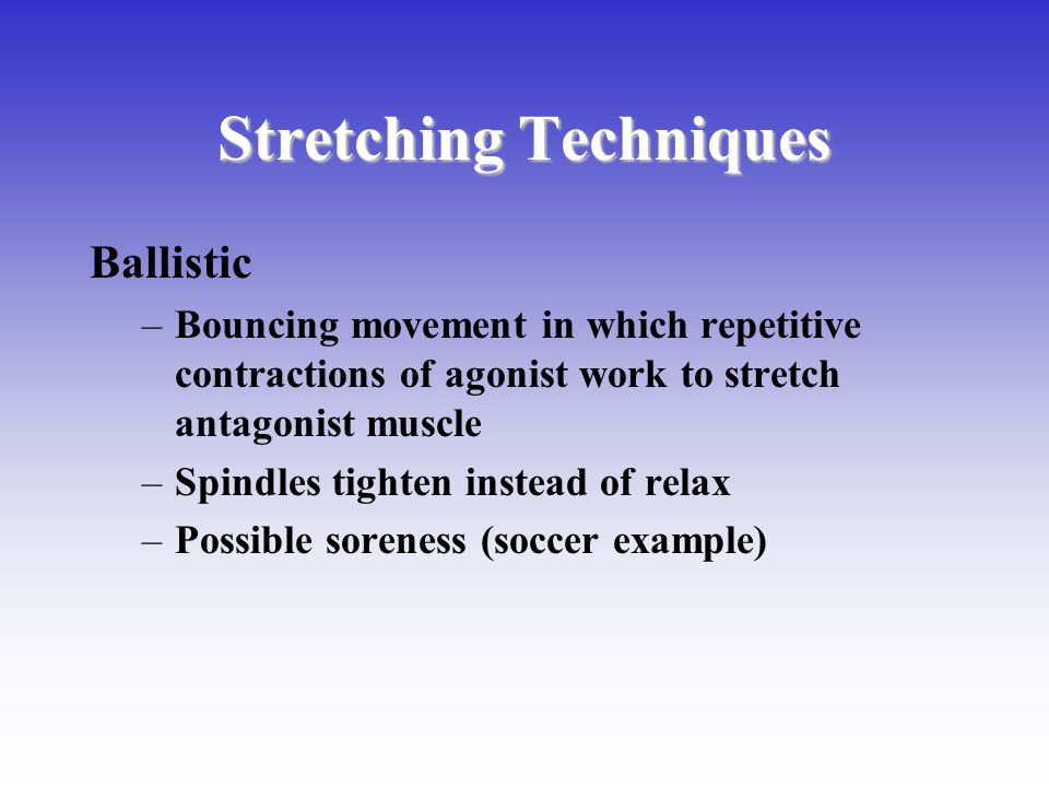 Stretching Techniques