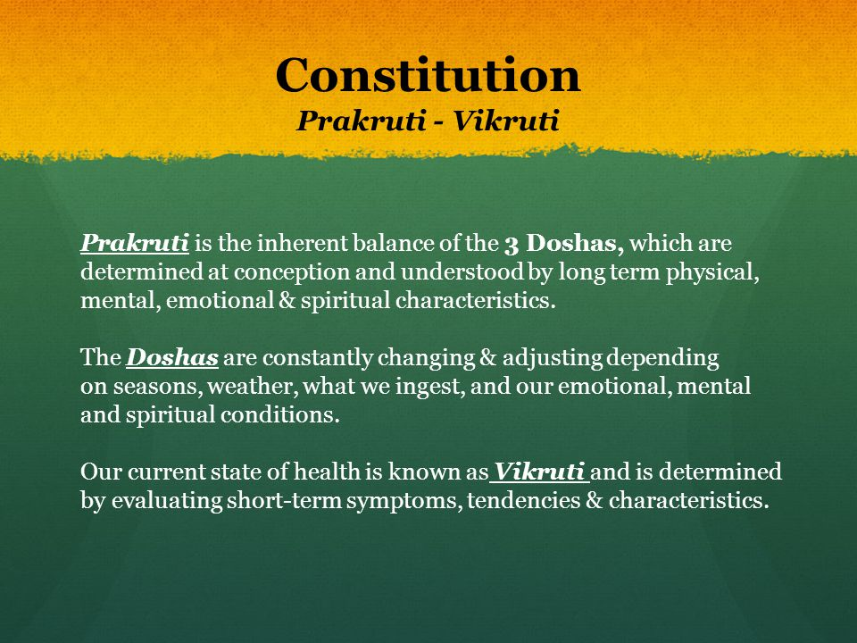 Constitution Prakruti - Vikruti