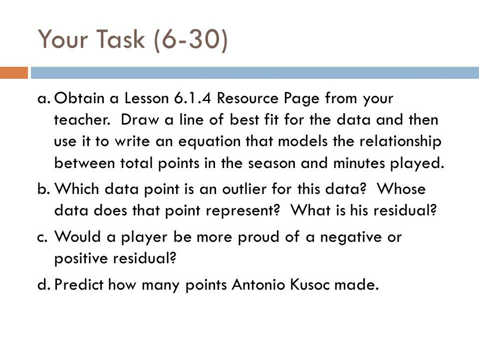 Your Task (6-30)