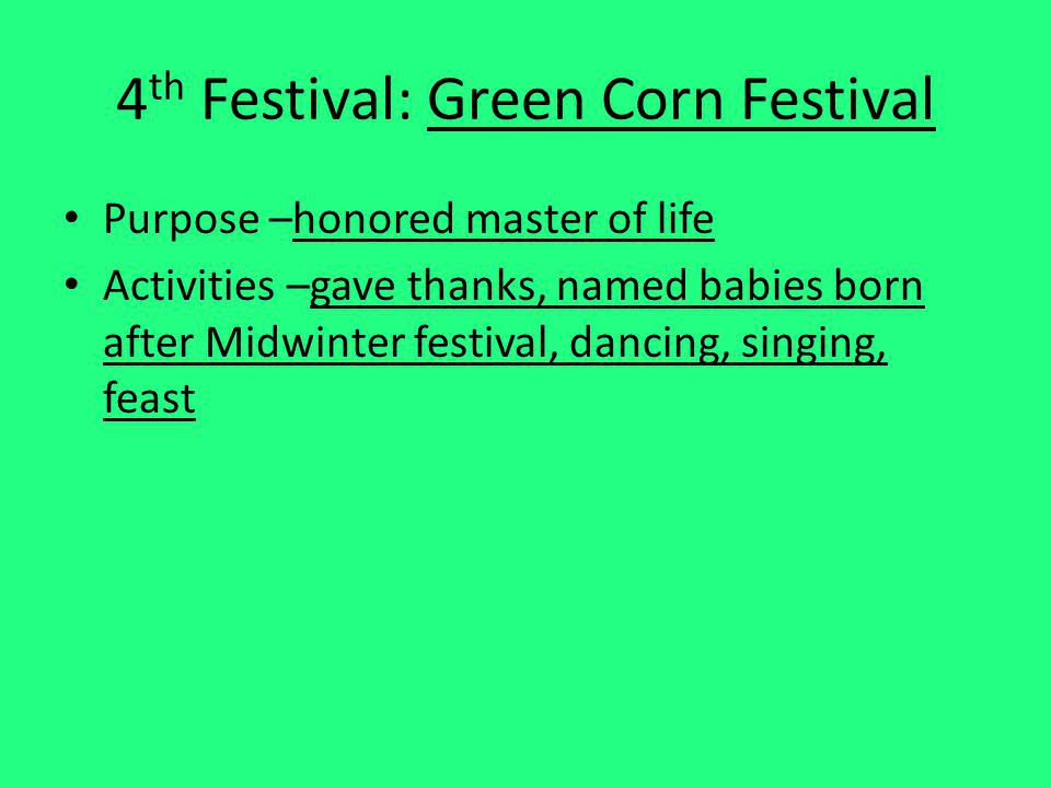 4th Festival: Green Corn Festival