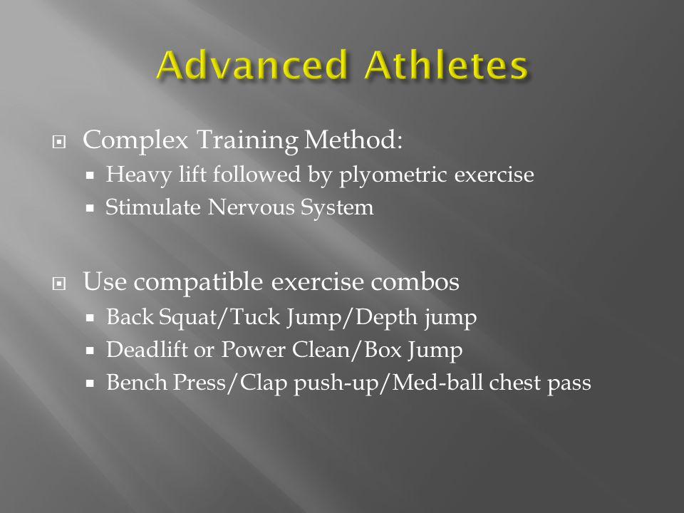 Advanced Athletes Complex Training Method: