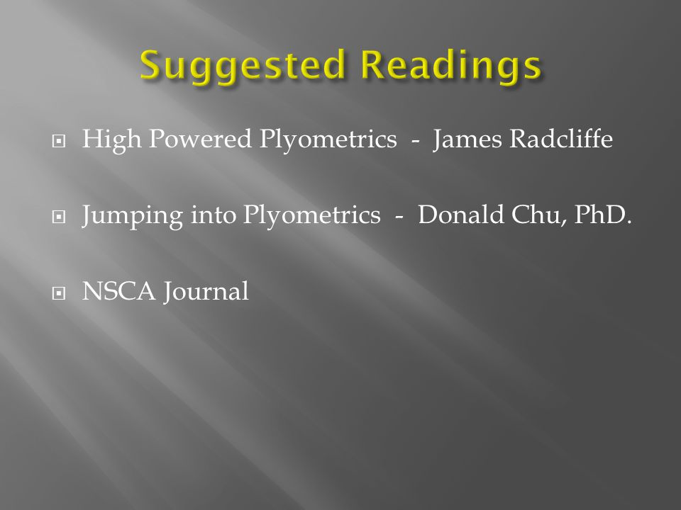 Suggested Readings High Powered Plyometrics - James Radcliffe