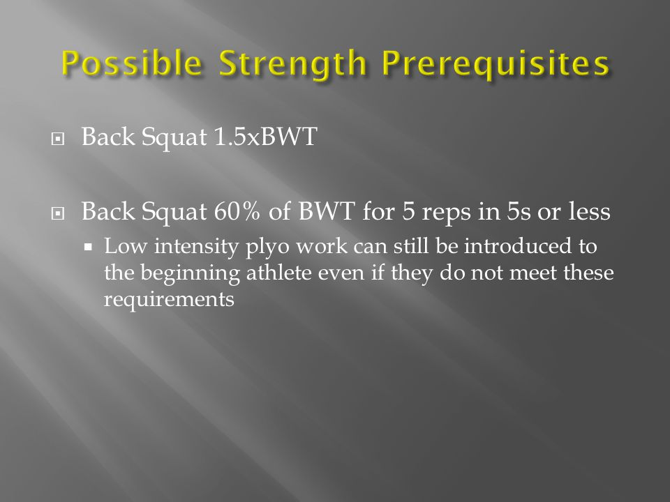 Possible Strength Prerequisites