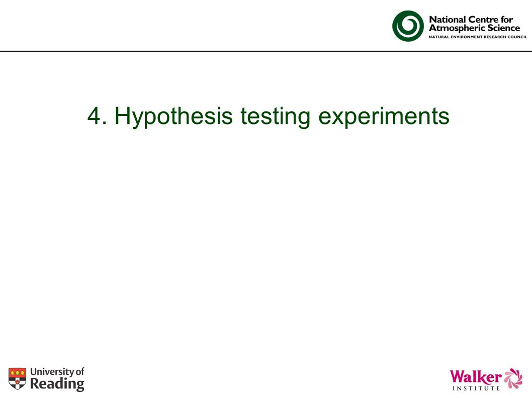 4. Hypothesis testing experiments