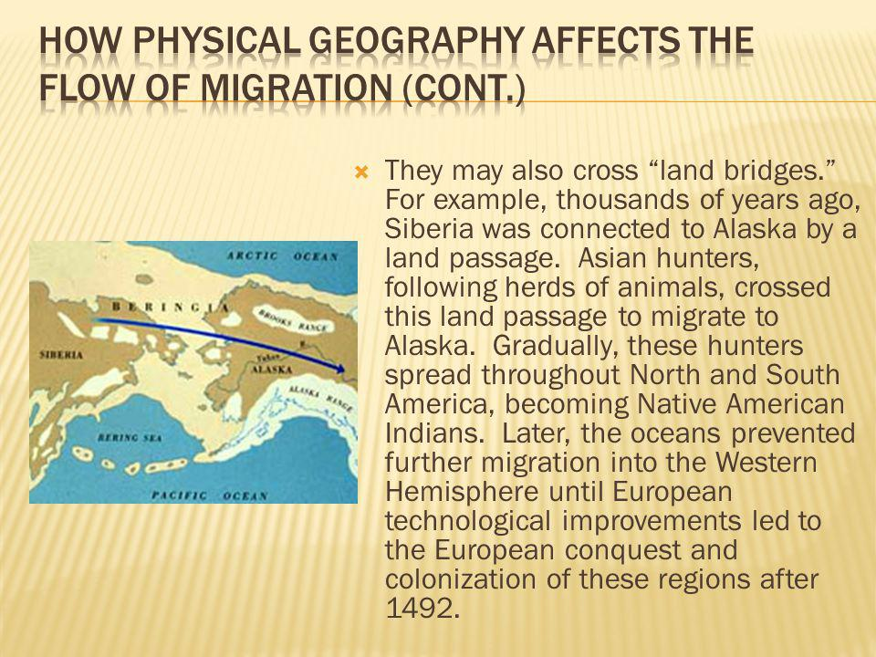 How Physical Geography Affects the Flow of Migration (cont.)