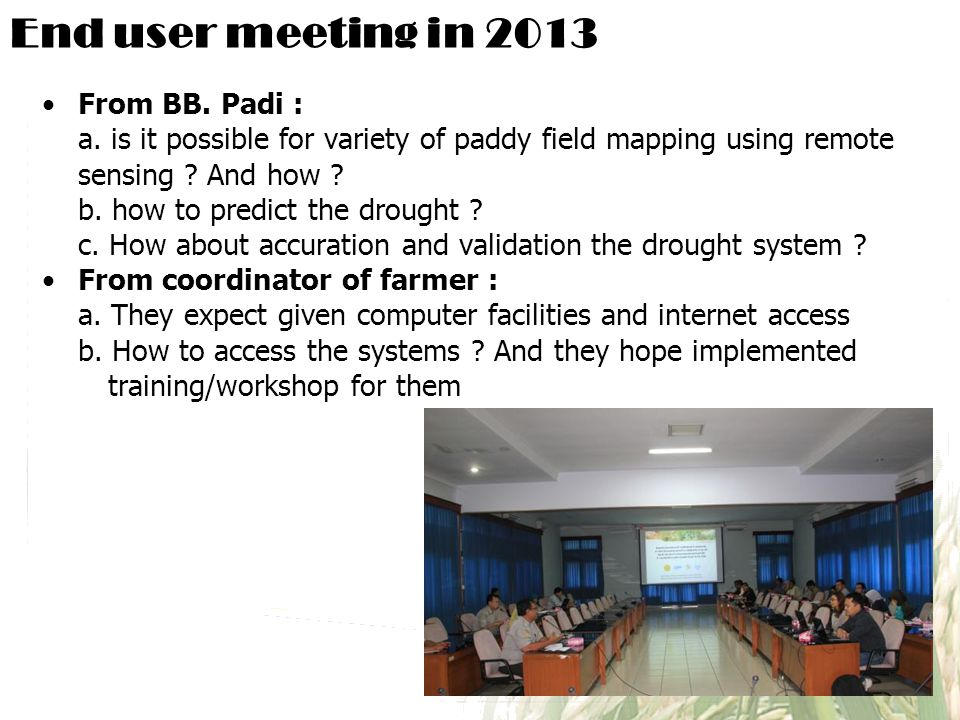 End user meeting in 2013 From BB. Padi :