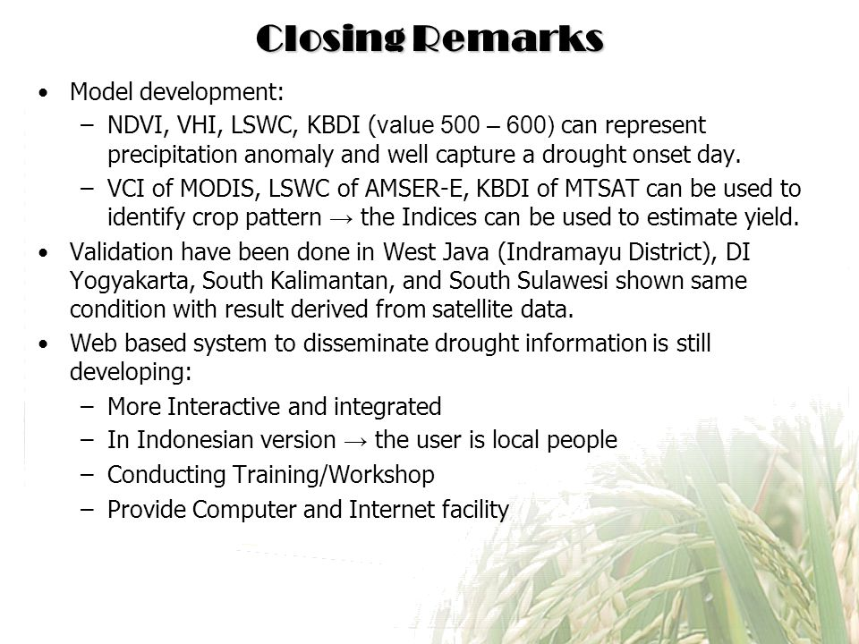 Closing Remarks Model development: