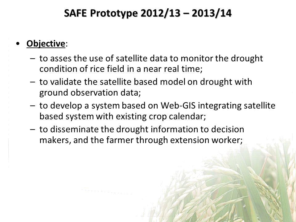 SAFE Prototype 2012/13 – 2013/14 Objective: