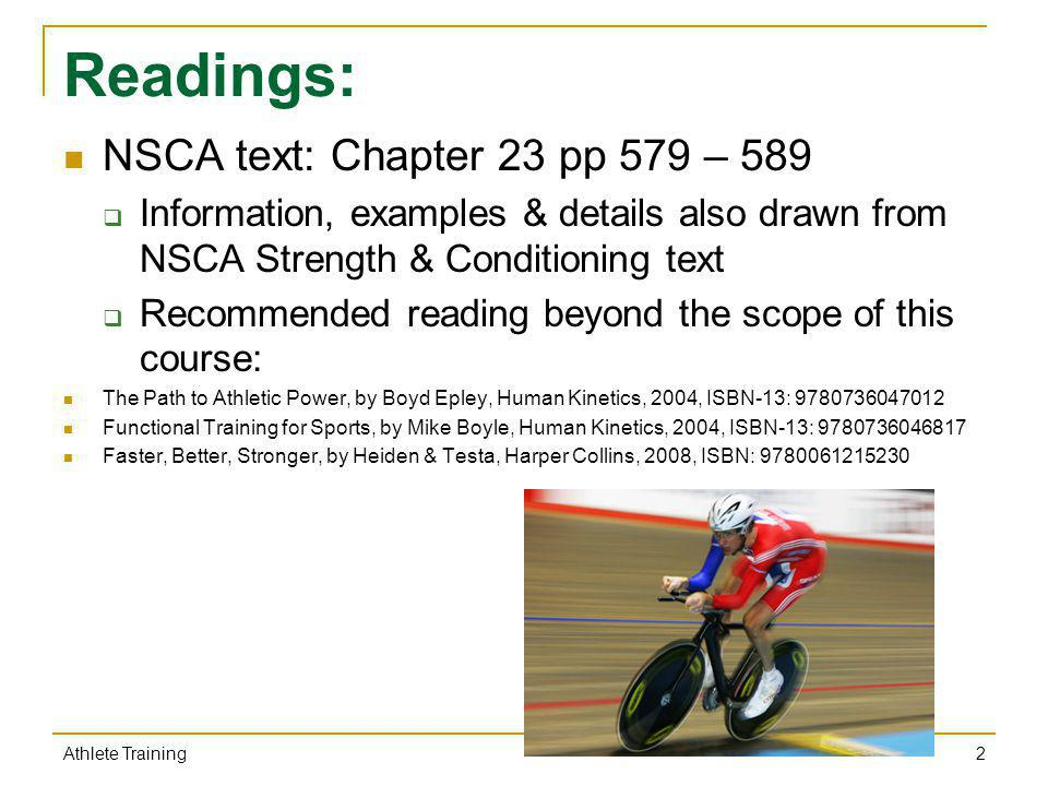 Readings: NSCA text: Chapter 23 pp 579 – 589