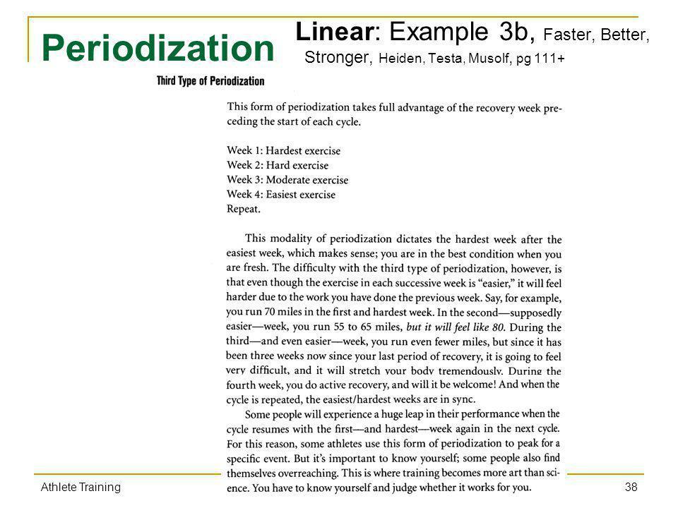 Linear: Example 3b, Faster, Better, Stronger, Heiden, Testa, Musolf, pg 111+