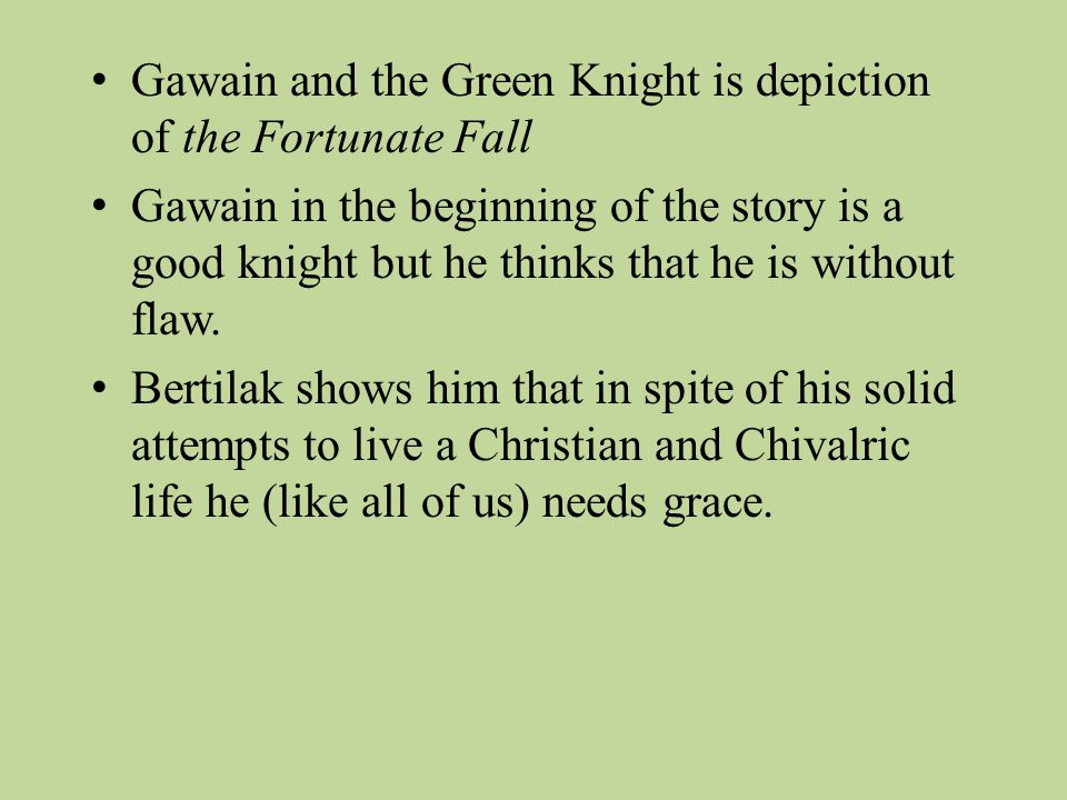 Gawain and the Green Knight is depiction of the Fortunate Fall