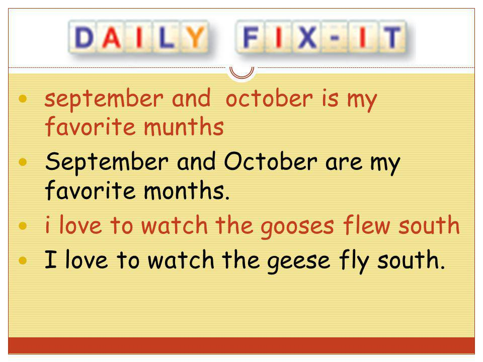 september and october is my favorite munths