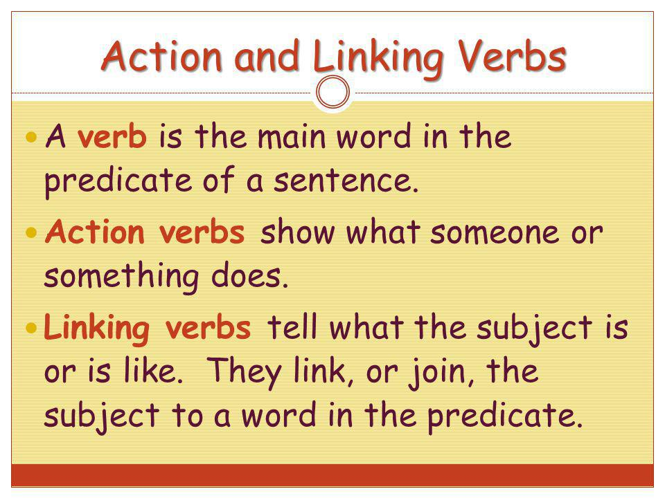 Action and Linking Verbs