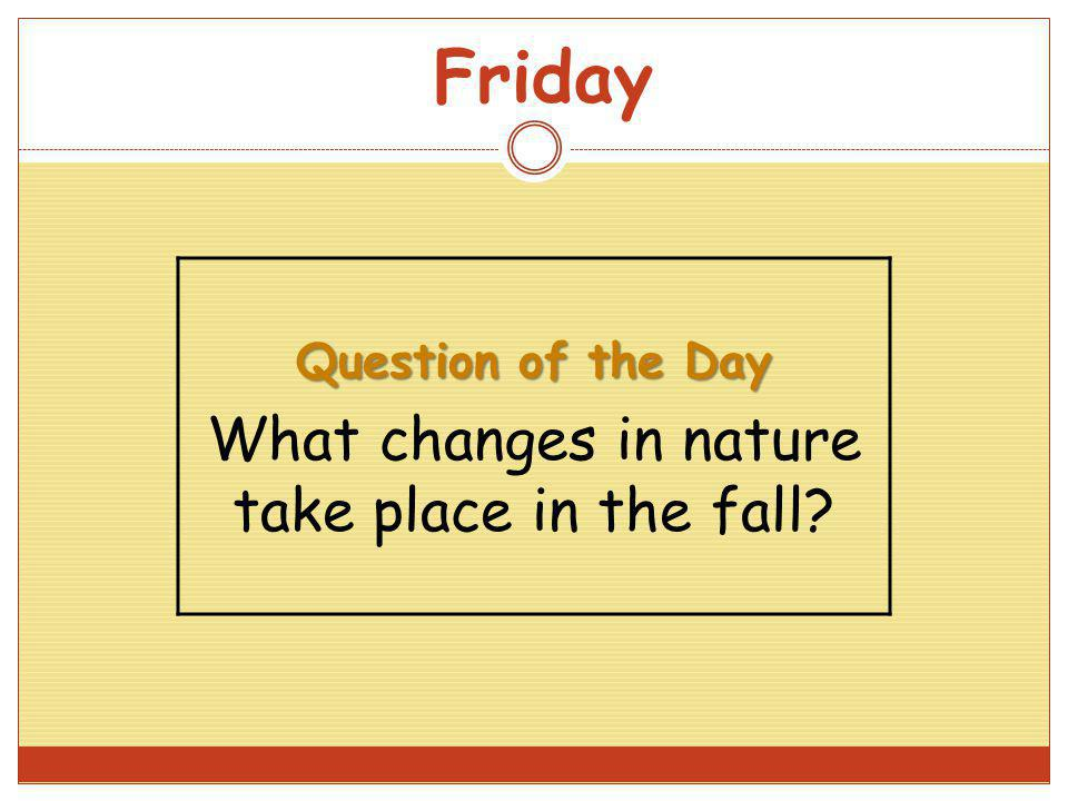 What changes in nature take place in the fall