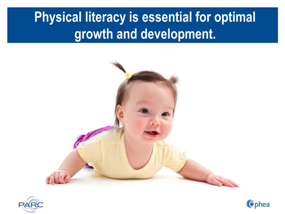 Physical literacy is essential for optimal growth and development.
