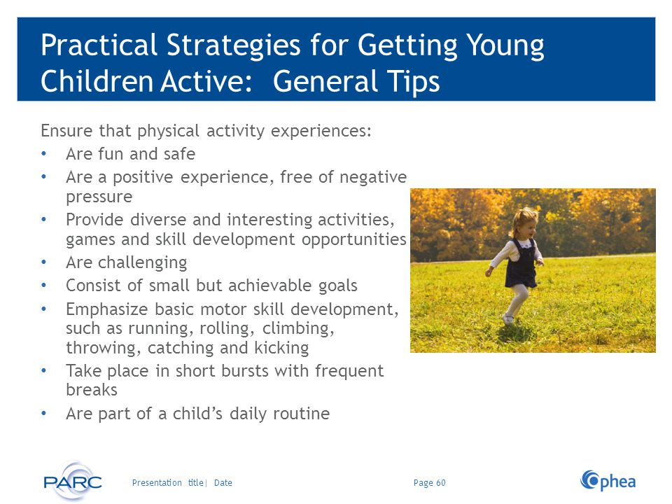 Practical Strategies for Getting Young Children Active: General Tips