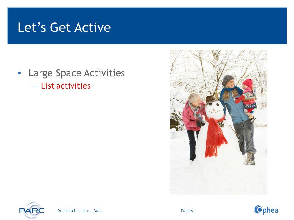 Let's Get Active Large Space Activities List activities