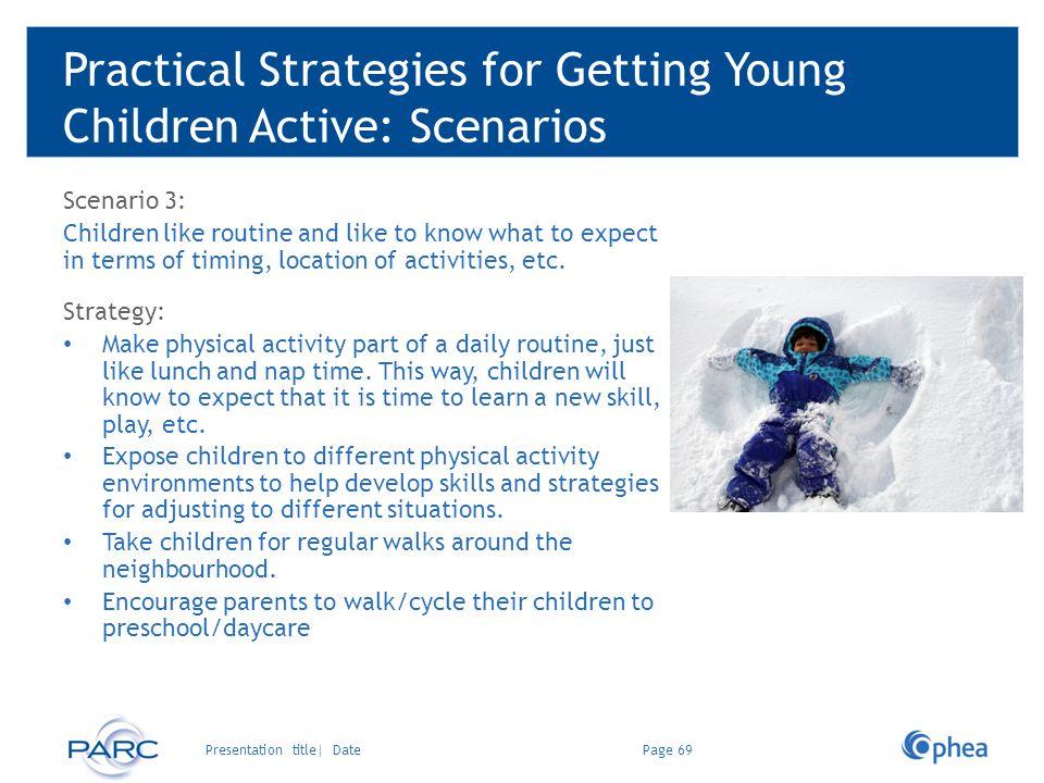 Practical Strategies for Getting Young Children Active: Scenarios
