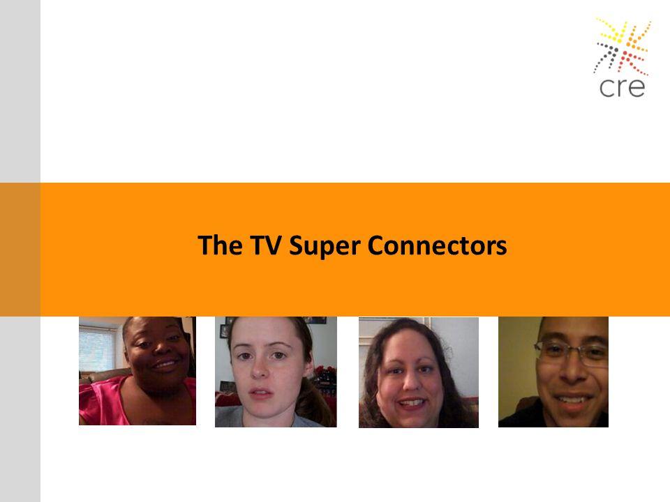 The TV Super Connectors