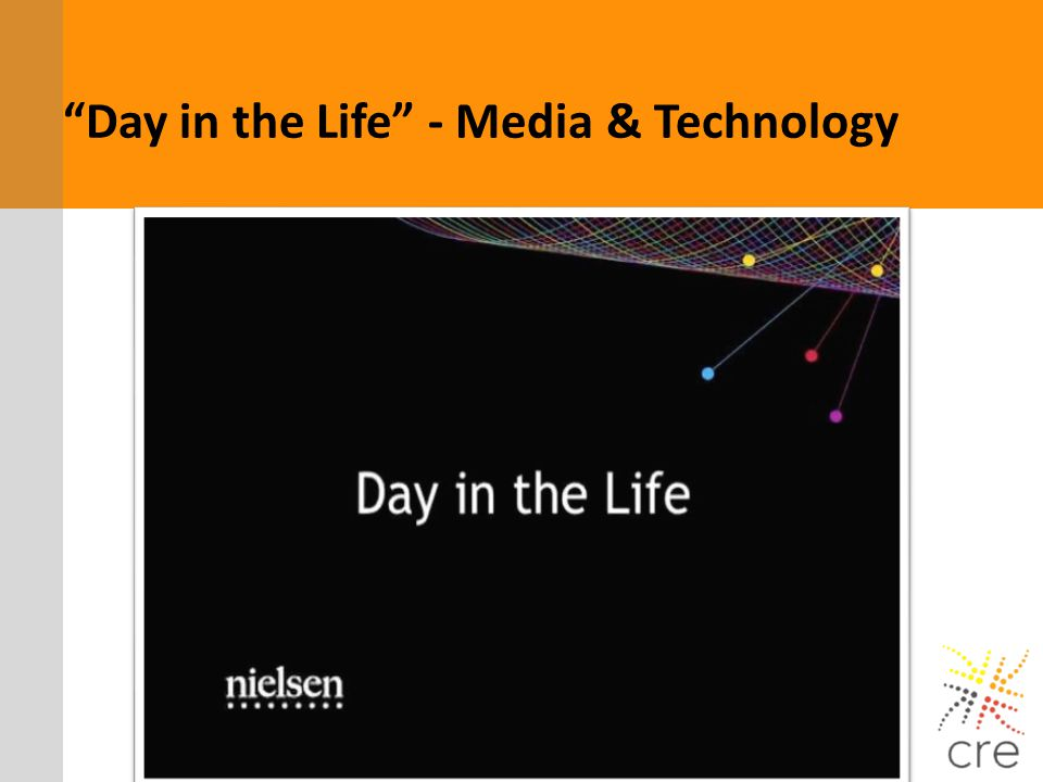 Day in the Life - Media & Technology