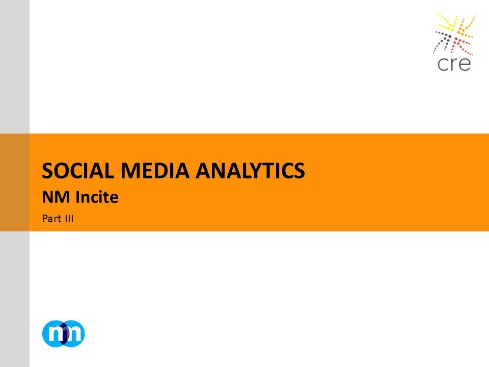 SOCIAL MEDIA ANALYTICS NM Incite