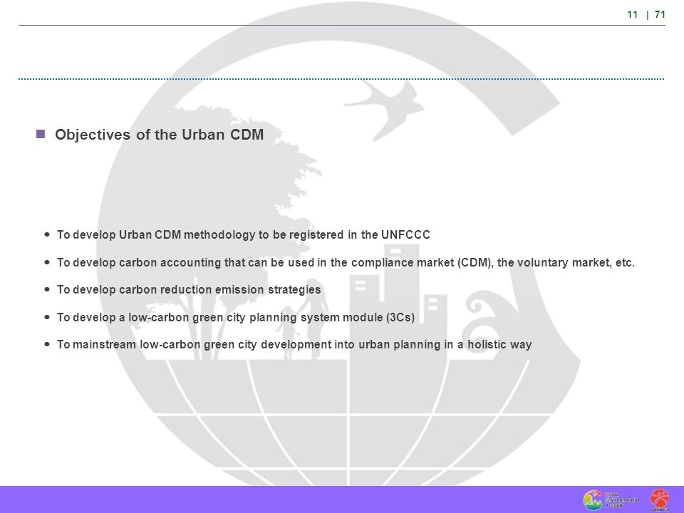 Objectives of the Urban CDM