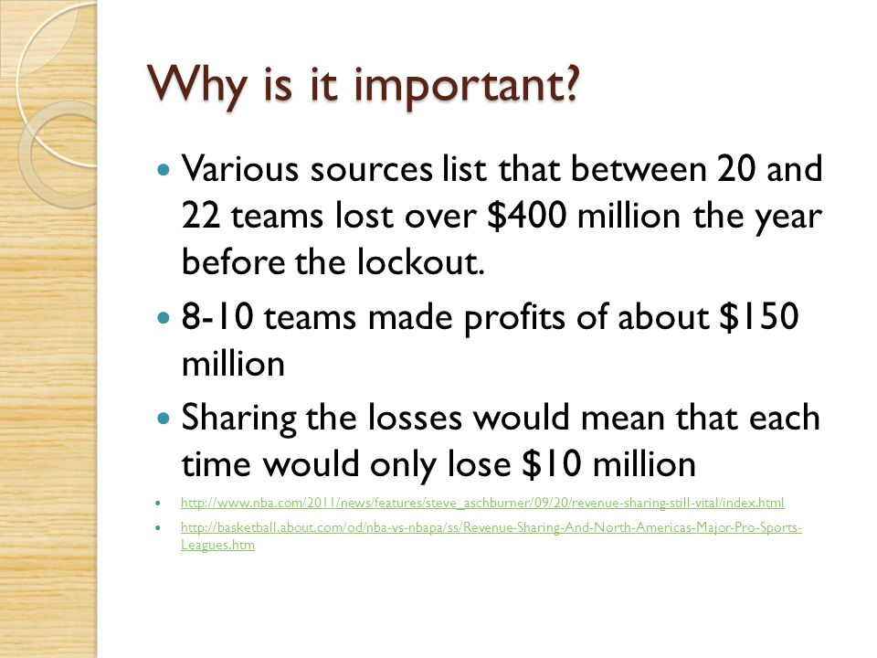 Why is it important Various sources list that between 20 and 22 teams lost over $400 million the year before the lockout.