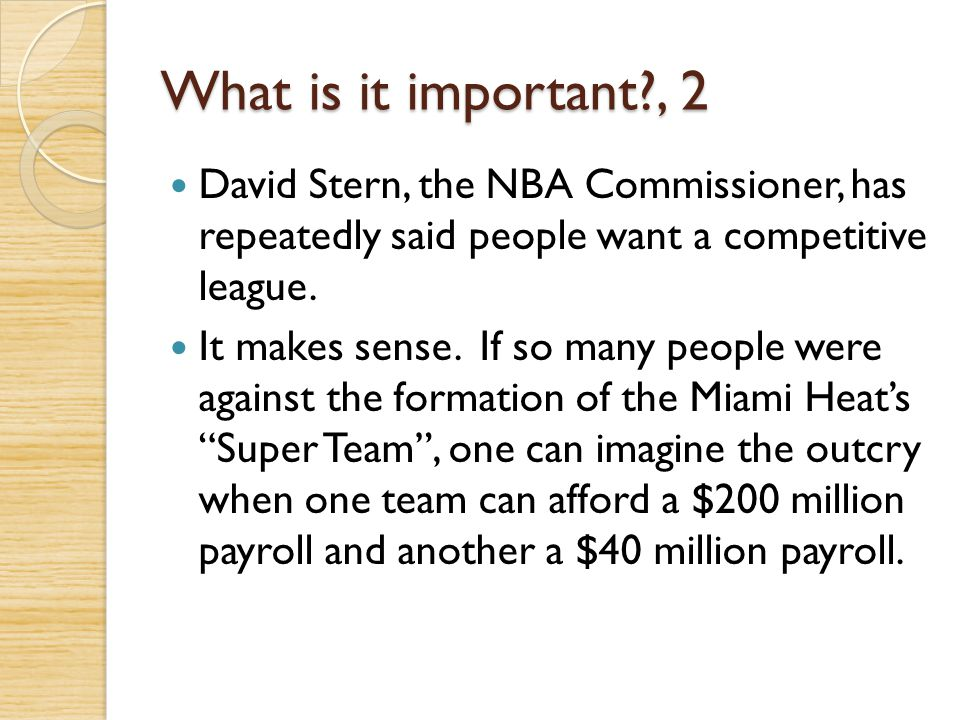 What is it important , 2 David Stern, the NBA Commissioner, has repeatedly said people want a competitive league.