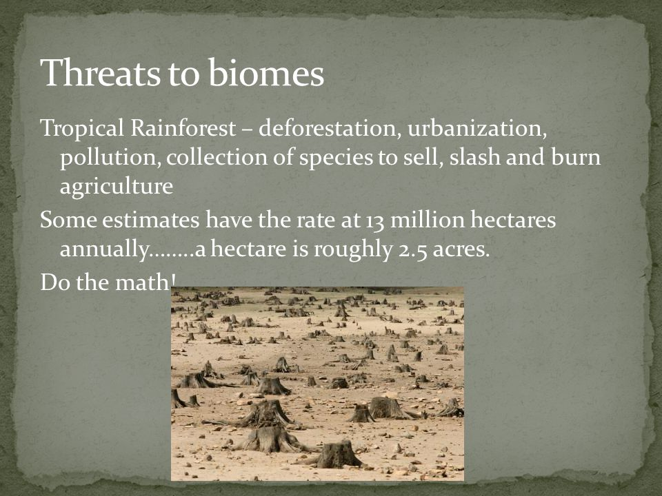 Threats to biomes