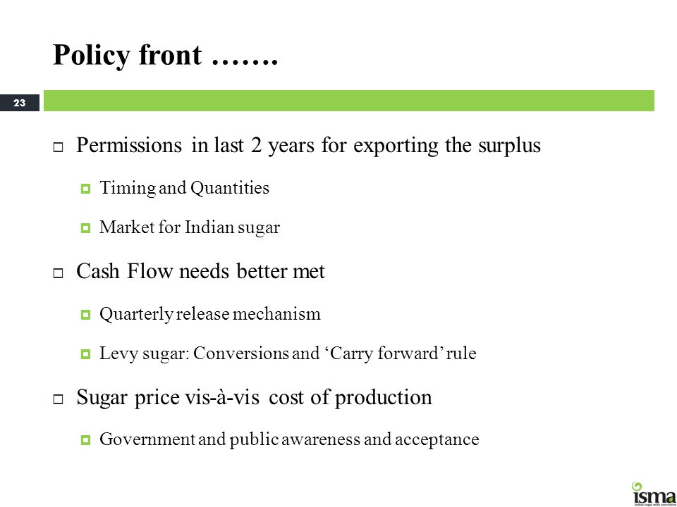 Policy front ……. Permissions in last 2 years for exporting the surplus