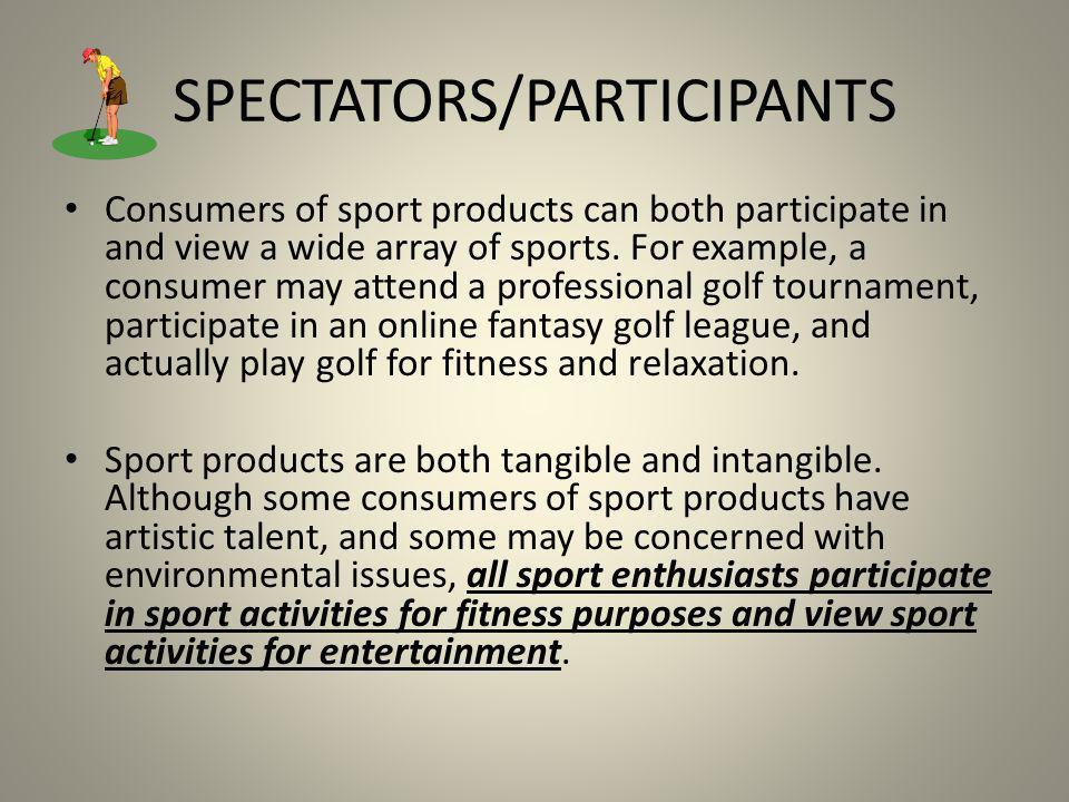 SPECTATORS/PARTICIPANTS