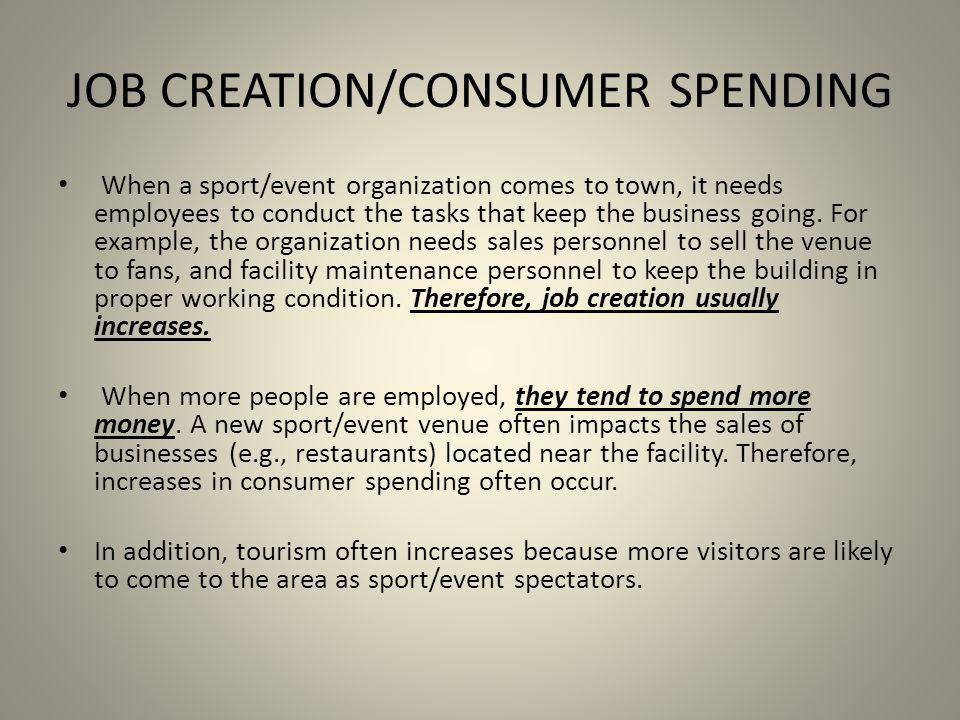 JOB CREATION/CONSUMER SPENDING