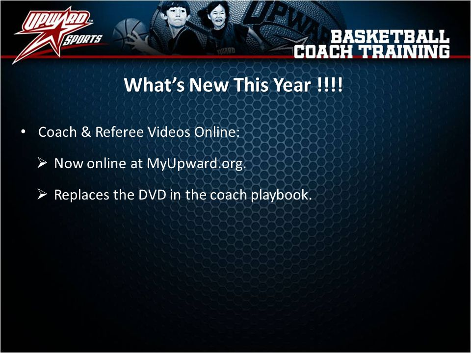 What's New This Year !!!! Coach & Referee Videos Online: