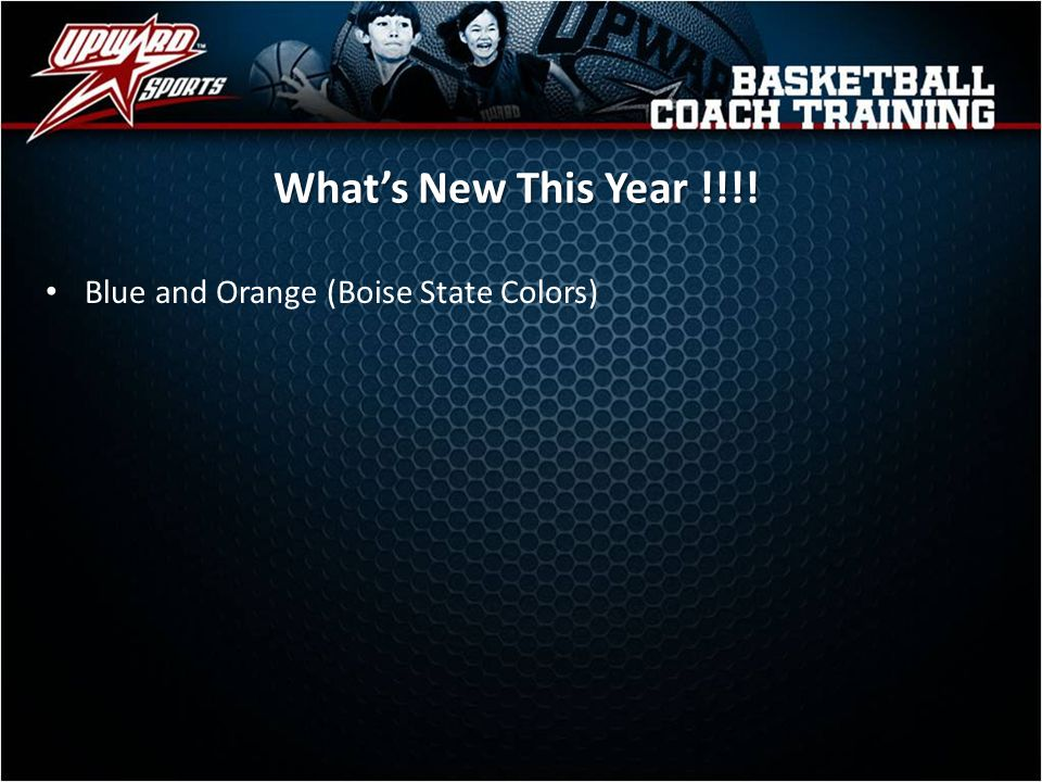 What's New This Year !!!! Blue and Orange (Boise State Colors)