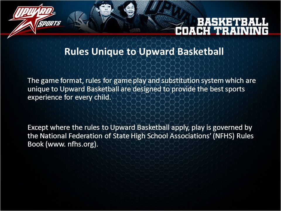 Rules Unique to Upward Basketball