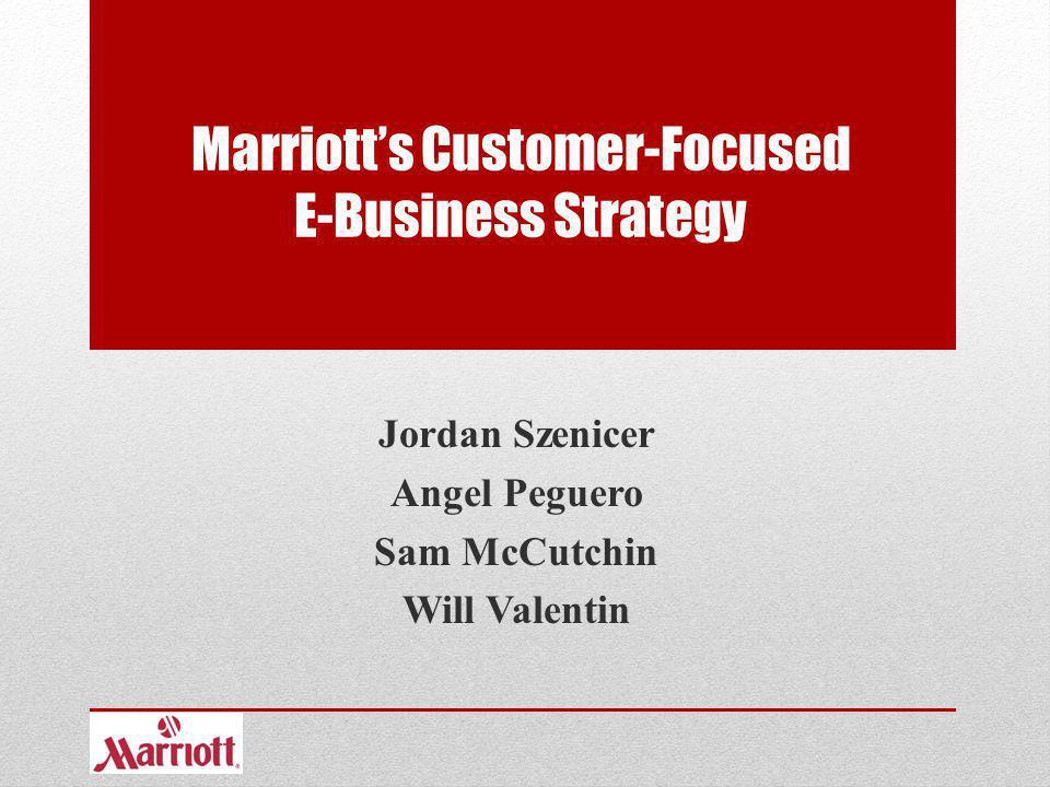 Marriott's Customer-Focused E-Business Strategy