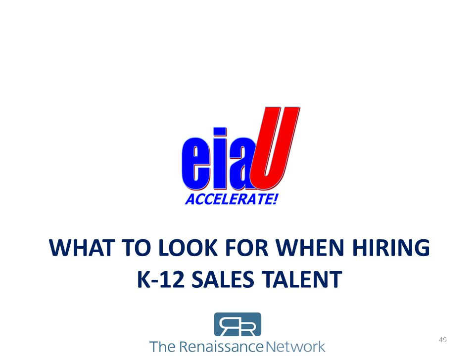 What to Look For When Hiring k-12 Sales Talent