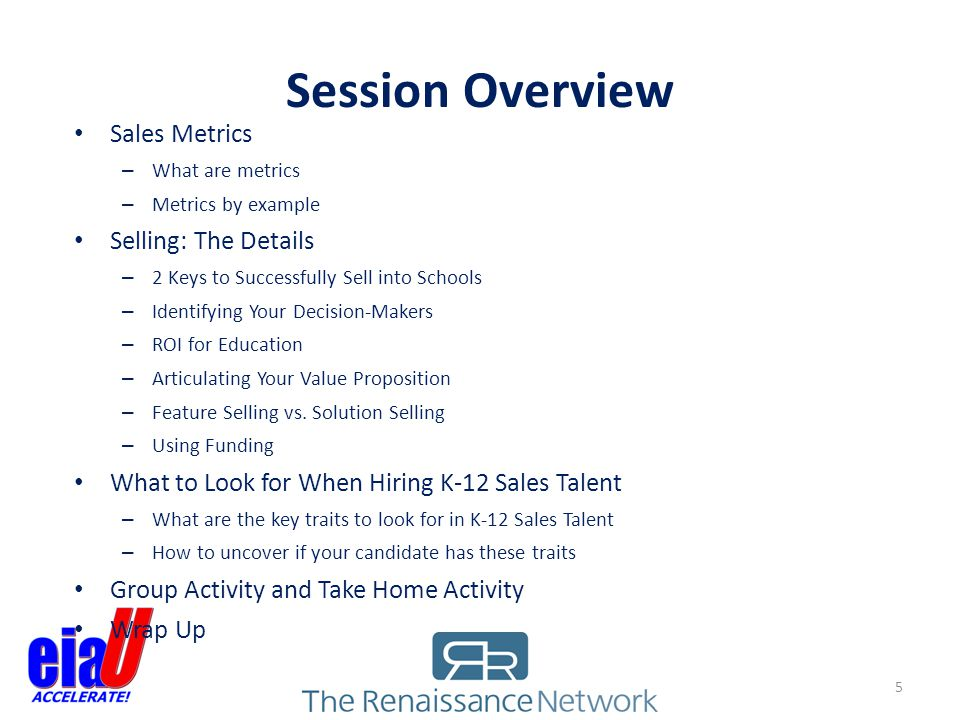 Session Overview Sales Metrics Selling: The Details