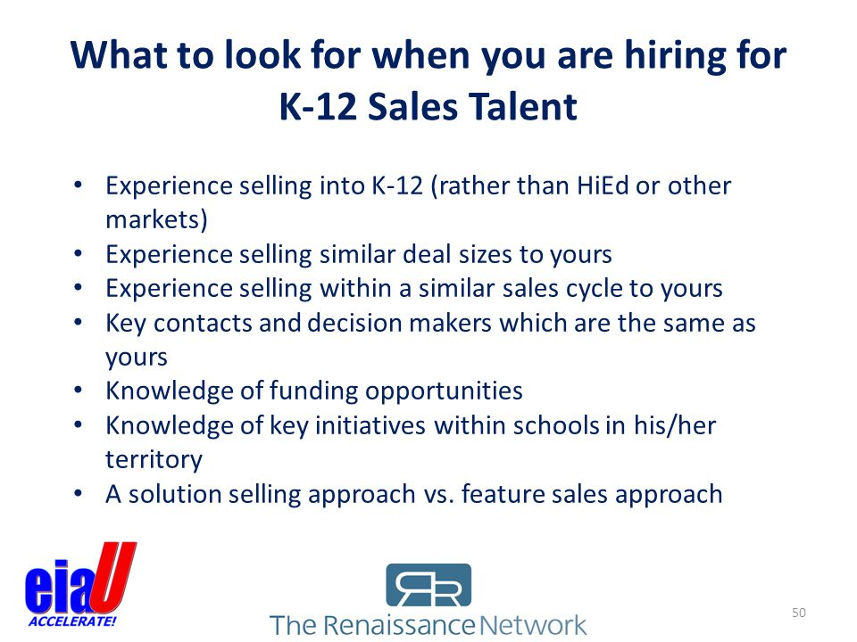 What to look for when you are hiring for K-12 Sales Talent