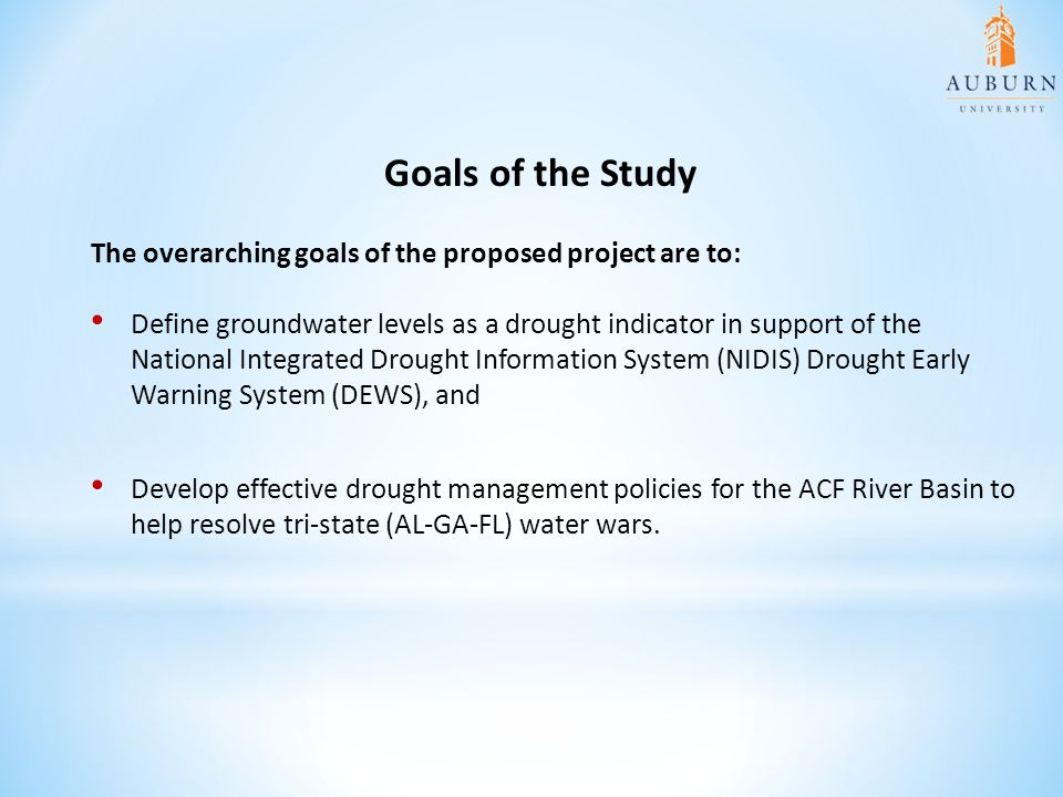 Goals of the Study The overarching goals of the proposed project are to: