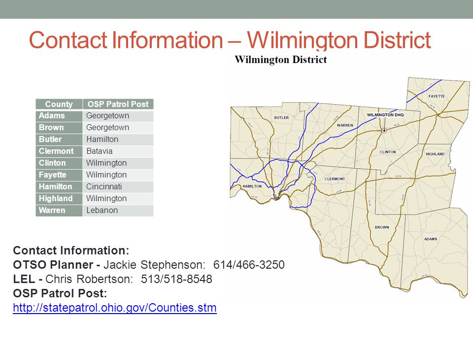 Contact Information – Wilmington District County. OSP Patrol Post. Adams. Georgetown. Brown. Butler.