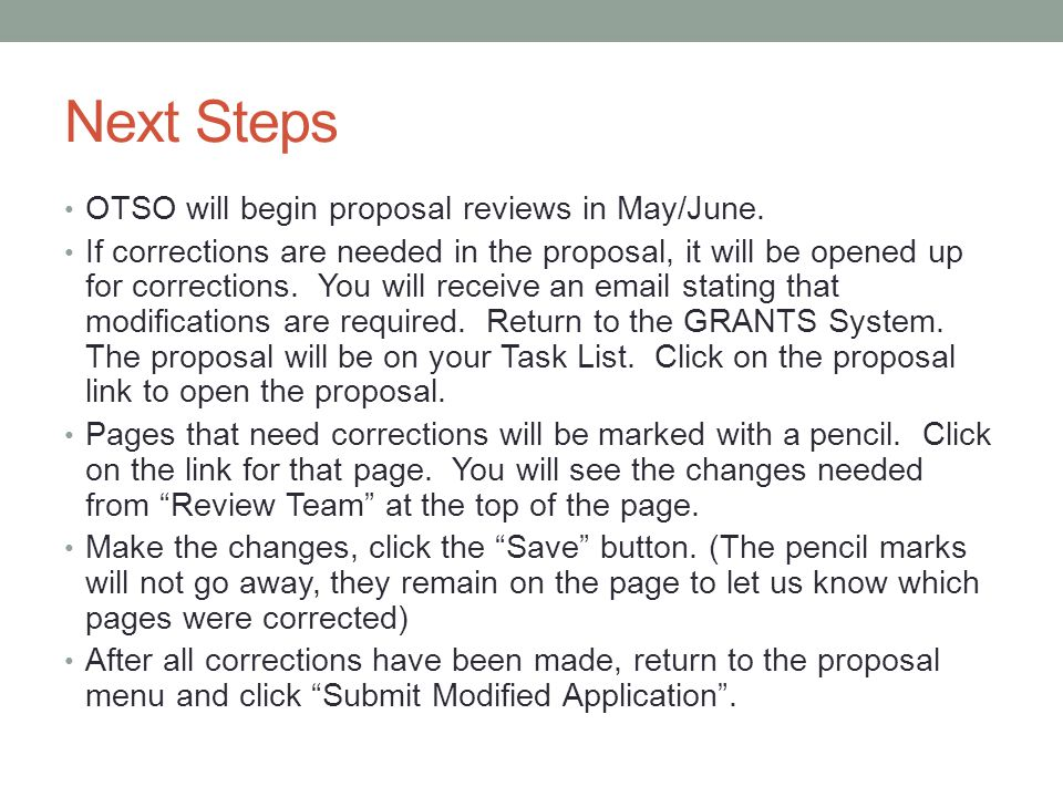 Next Steps OTSO will begin proposal reviews in May/June.