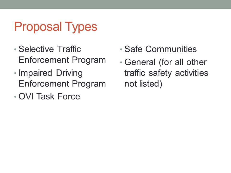 Proposal Types Selective Traffic Enforcement Program