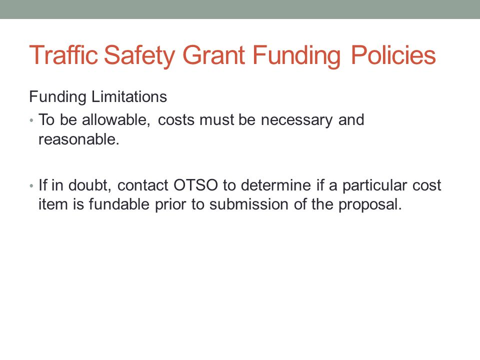 Traffic Safety Grant Funding Policies