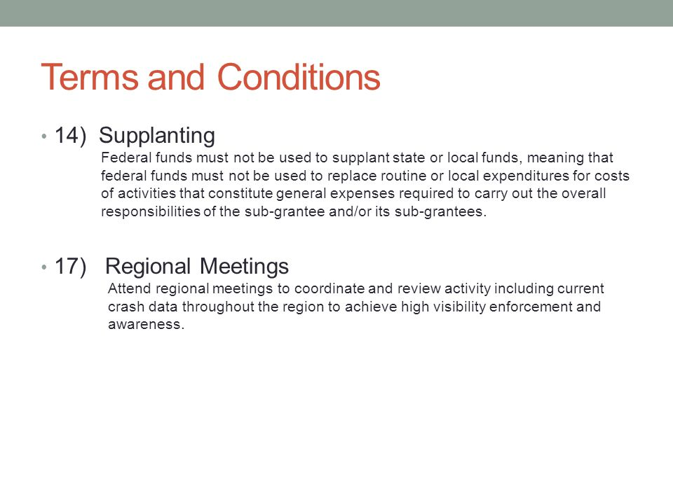 Terms and Conditions 14) Supplanting 17) Regional Meetings