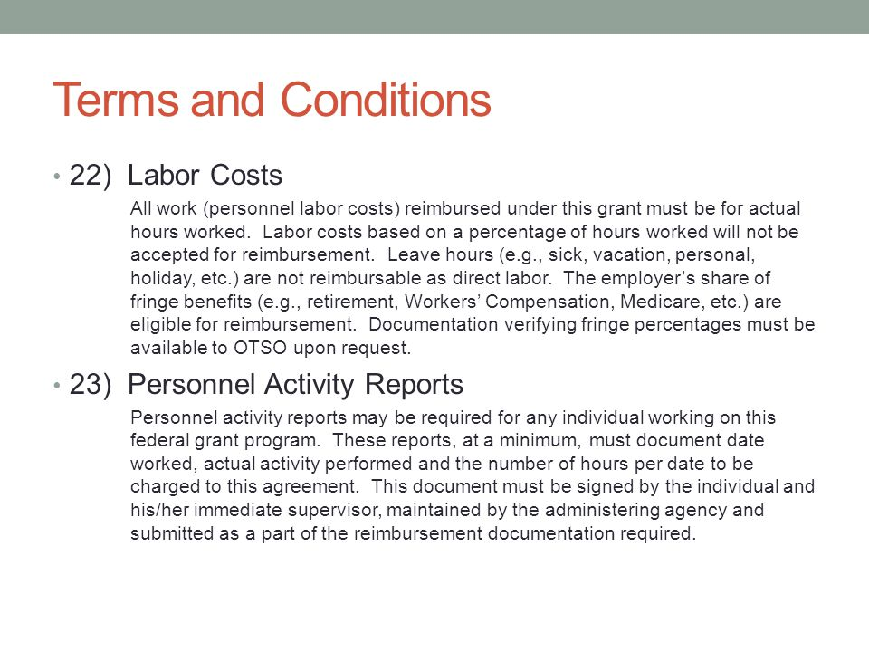 Terms and Conditions 22) Labor Costs 23) Personnel Activity Reports